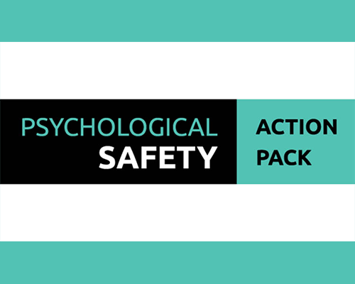 Psychological Safety Action Pack filled with guides, graphs and tools made by Tom Geraghty