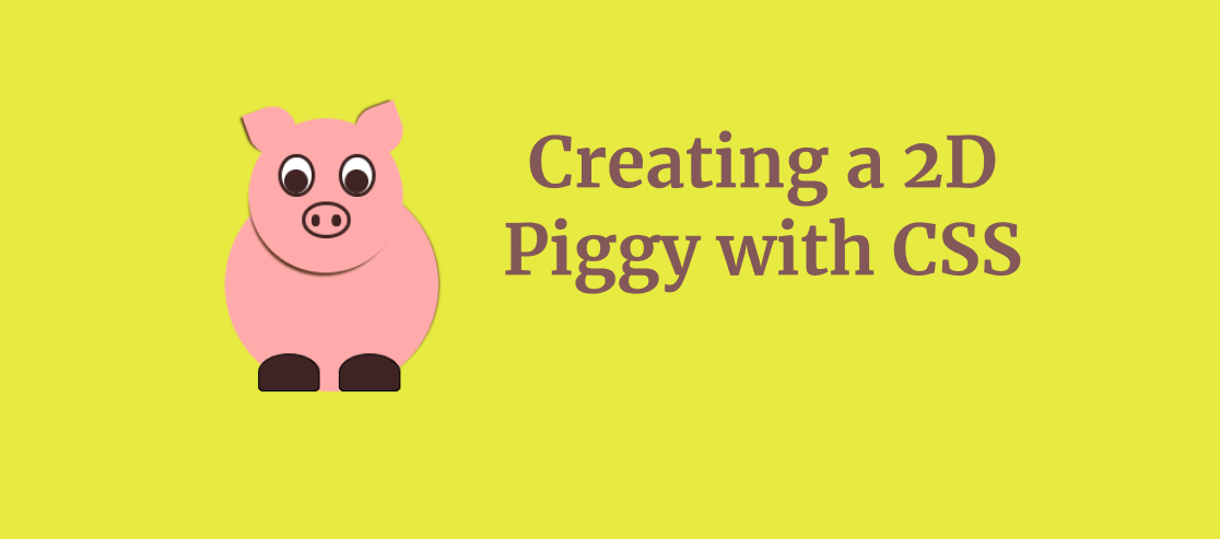 creating a 2d piggy with css